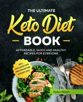 The Ultimate Keto Diet Book: Affordable, Quick and Healthy Recipes for Eve (PDF)