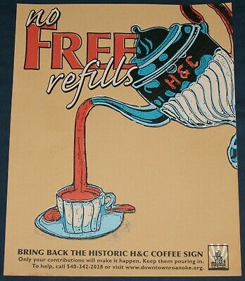 "H & C Coffee Sign, Roanoke, VA Print/Poster 29/100 c.2005 Signed 11"" x 14"""