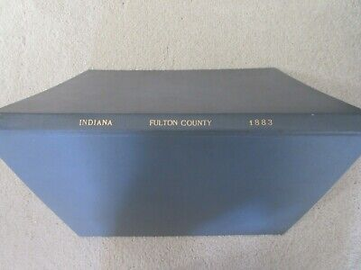 First Atlas of Fulton County Indiana, 1883, handcolored maps, ports., landowners