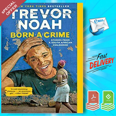 Born a Crime: Stories from a South African Childhood (2019, Digital) P.D.F