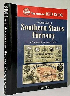 Schull: Guide Book of Southern States Currency