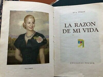 La Razon de mi Vida: Eva Peron's autobiography, 1952 First Edition (in Spanish)