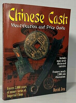 Chinese Cash. Identification and Price Guide