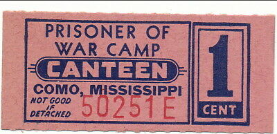 USA WWII POW Camp Chits MS-7-1-1 Como MS 1Cent Prisoner of War