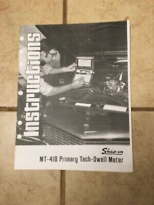 Snap On Tools Primary Tach Dwell Meter MT418 Instruction Manual