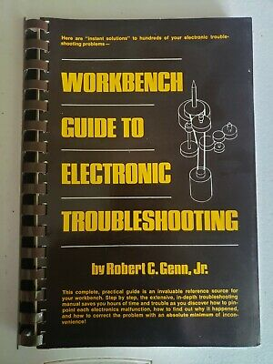 Rare 1977 Workbench Guide To Electronic Troubleshooting by Robert C. Genn, Jr.