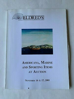 Eldred's Americana, Marine, and Sporting Items at Auction. November 2001