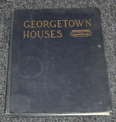 Vintage 1944 Book GEORGETOWN HOUSES Davis DORSEY Hall SIGNED lot w