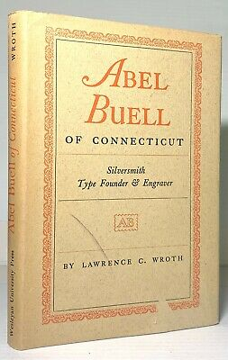 Wroth: Abel Buell of Connecticut