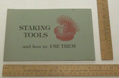 STAKING TOOLS and how to USE THEM - 2002 edition - REPRINT - paperback BOOK