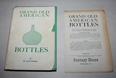 VINTAGE Book 1964 GRAND OLD AMERICAN BOTTLES 1st Ed ONLY 1,000 COPIES!