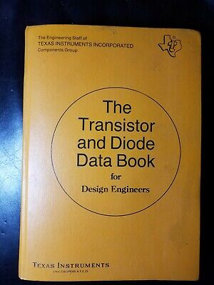 Vintage Texas Instruments Transistor & Diode Data Book Design Engineers 1973 1st