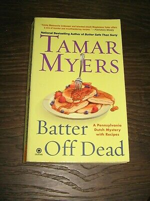 Batter Off Dead - Tamar Myers - Paperback Pennsylvania Dutch Mystery