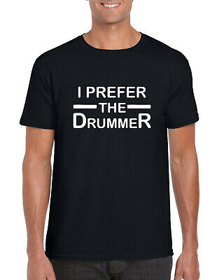 I Prefer The Drummer Music Funny Hipster Cool Gift Unisex Retro T Shirt 2478