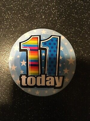 Age 11 11th Happy Birthday Badge Boy Girl Small Children Party Gift Present
