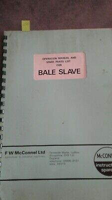 McConnel Bale Slave operation manual  and spare parts list