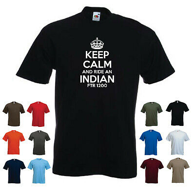 /'Keep Calm and Ride an Indian FTR 1200/' Men/'s Motorbike Motorcycle Funny T-shirt