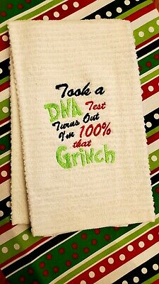 GRINCH Towel TOOK a DNA TEST Turns Out I/'M 100/% GRINCH FuN Grinchmas Gift Decor