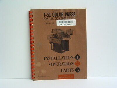 Townsend T-51 Installation, Operation & Parts Manual for AB Dick 9800 press