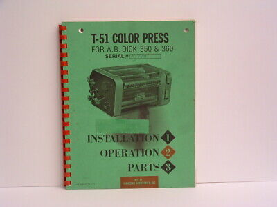 Townsend T-51 Installation, Operation & Parts Manual for AB Dick 350/360 press