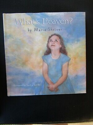 Hardcover Book, What's Heaven? by Marie Shriver, 1999