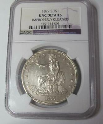 1877-S U.S. Silver Dollar * Trade Dollar * NGC UNC DETAILS * Improperly Cleaned