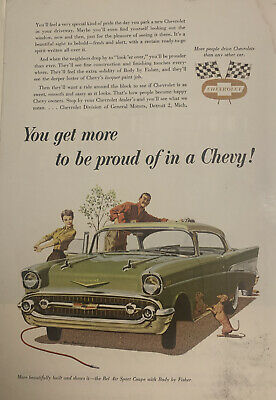 1957 You Get More To Be Proud Of In A Chevy!    Chevrolet Car Sales Art Ad