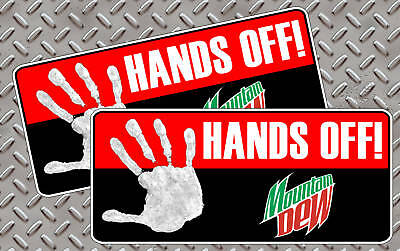 Hands OFF Mountain Dew Drink Warning Sticker Soda