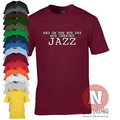 And on the 8th day God created Jazz t-shirt funny music teeshirt blue note swing