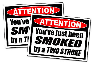 Smoked By TWO Stroke Sticker Dirt Bike motorcycle CR KX
