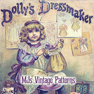 Antique Dolly's Dressmaker ~ Doll Clothes Pattern 1896