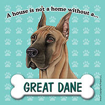 Great Dane Dog Magnet Sign House Is Not A Home
