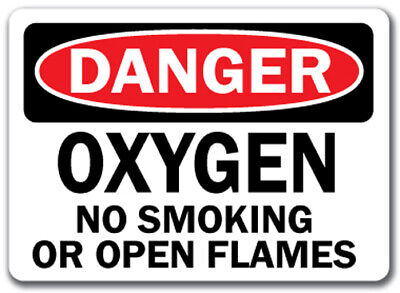 "Danger Sign - Oxygen No Smoking No Open Flames - 10"" x 14"" OSHA Safety Sign"