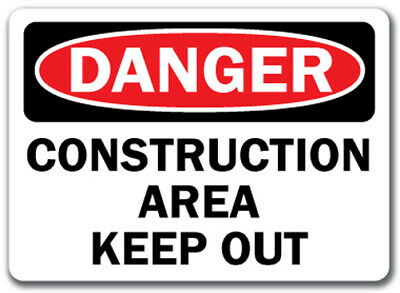 "Danger Sign - Construction Area Keep Out - 10"" x 14"" OSHA Safety Sign"
