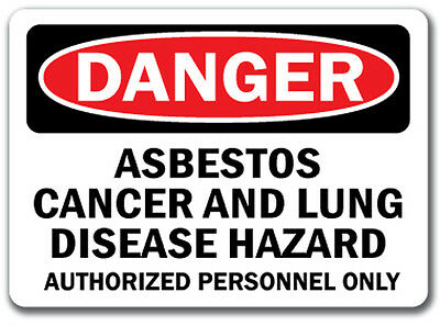 Danger Sign - Asbestos Cancer & Lung Hazard Authorized Only - 10x14 OSHA Sign