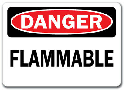 "Danger Sign - Flammable - 10"" x 14"" OSHA Safety Sign"