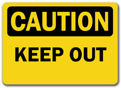 "Caution Sign - Keep Out   - 10"" x 14"" OSHA Safety Sign"