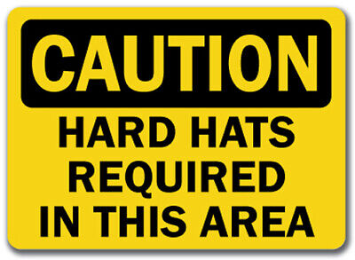 "Caution Sign - Hard Hats Required in this Area - 10"" x 14"" OSHA Safety Sign"