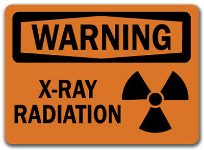 "Warning Sign - X-Ray Radiation - 10"" x 14"" OSHA Safety Sign"
