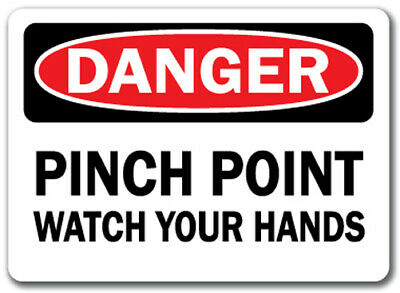 "Danger Sign - Pinch Point Watch Your Hands - 10"" x 14"" OSHA Safety Sign"