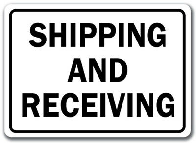 "Shipping And Receiving Warehouse Sign - 10"" x 14"" OSHA Safety Sign"