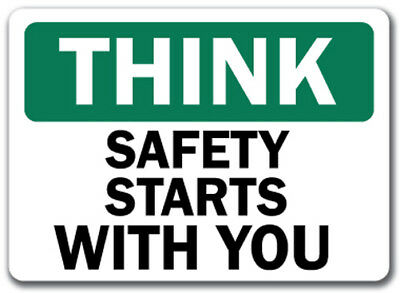 """Think - Safety Starts With You Sign - 10"""" x 14"""" OSHA Safety Sign"""