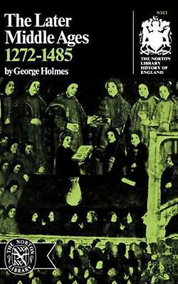The Later Middle Ages, 1272-1485 by George Holmes (English) Paperback Book Free