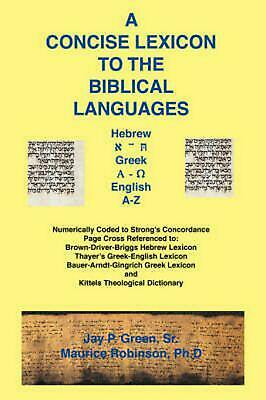 Concise Lexicon to the Biblical Languages by Maurice Dr Robinson (English) Paper