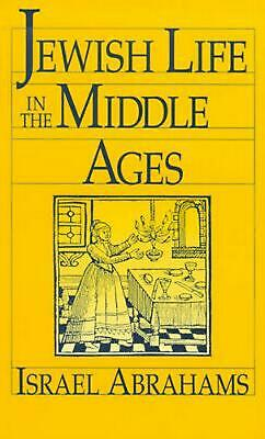 Jewish Life in the Middle Ages by Israel Abrahams (English) Paperback Book Free