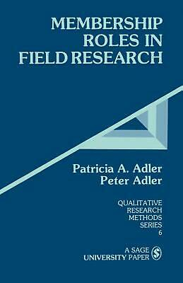 Membership Roles in Field Research by Peter Adler (English) Paperback Book Free