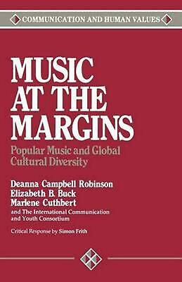 Music at the Margins: Popular Music and Global Cultural Diversity by Marlene Cut
