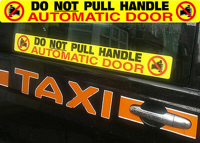 Automatic Door sticker Do Not Pull Door Handle - Taxi, Private Hire