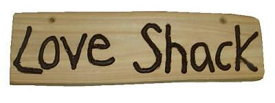 Wooden Sign - Love Shack - Cedar - Rustic - Shed Sign