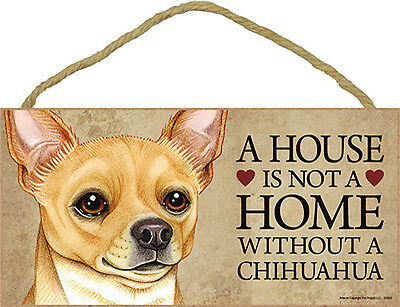 Chihuahua Wood Dog Sign Wall Plaque Photo Display A House Is Not A Home 5 x 1...